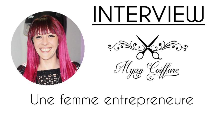 Interview Myan Coiffure Femme Entrepreneure So Workin Girls