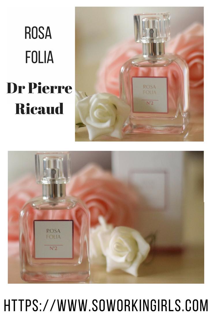 Nouveauté parfum de chez Dr Pierre Ricaud, rosa folia