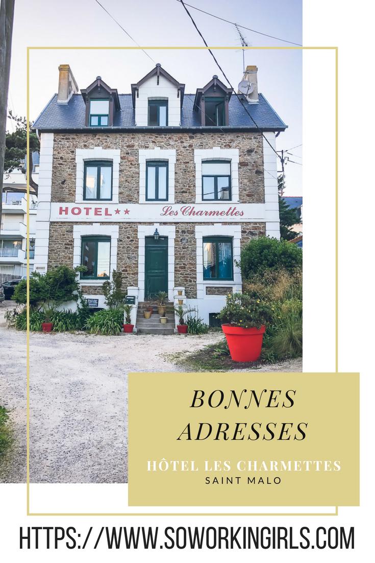 Bonnes adresses en Bretagne, à Saint Malo : l'hôtel les Charmettes